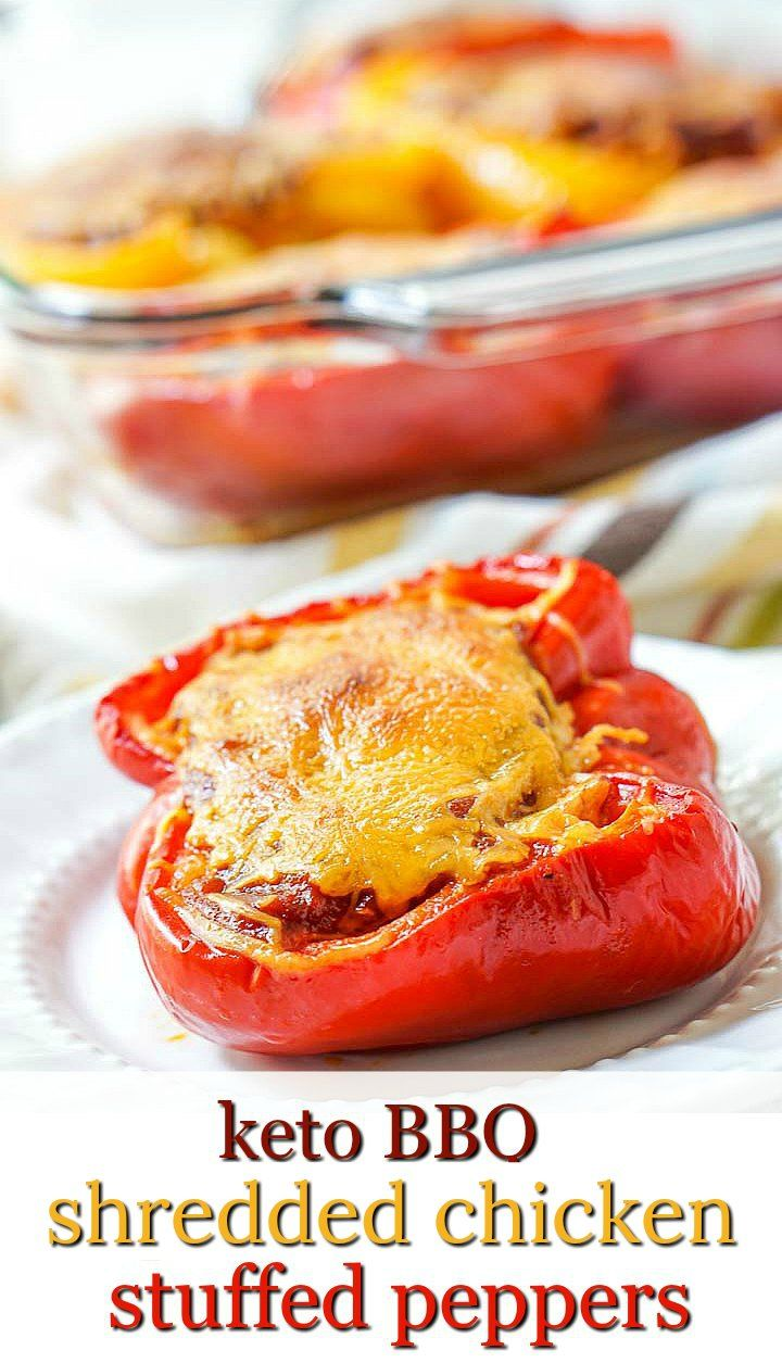 Keto Bbq Shredded Chicken Stuffed Peppers With Low Carb Bbq Sauce Recipe In 2020 Stuffed Peppers Low Carb Bbq Sauce Leftovers Recipes