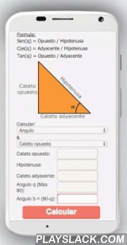 Angle Calculator  Android App - playslack.com , To properly use the calculator of angles, from the menu select what you want to calculate, then enter values in the respective rows and click calculate.If you want to calculate the hypotenuse, enter values for the other sides and angles. Just enter numbers and get a result immediately.The formulas to find the angle and the sides of the triangle can be recalled easily using the following formula:Sin (q) = Cateto opposite / hypotenuseCos (q)…