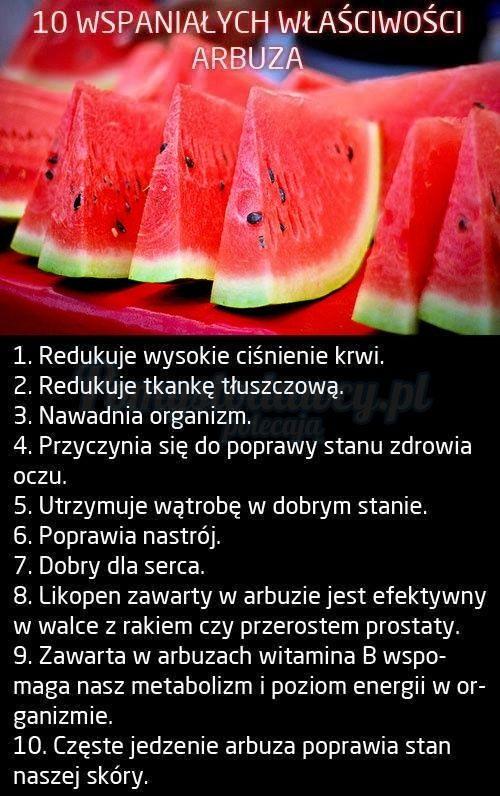 10 WSPANIAŁYCH WŁAŚCIWOŚCI ARBUZA :)