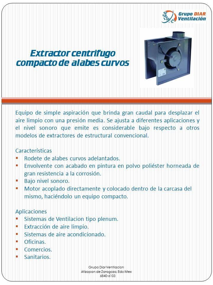 Extractor centrifugo compacto de alabes curvos