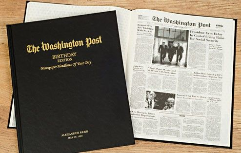 Reproductions of Washington Post newspaper front pages from your birth date to the present. The perfect personalized gift for birthdays. This special edition newspaper book features every front page newspaper reprint from selected newspapers on the recipient's date of birth and every birthday thereafter. This unique tabloid size book is also extra-special because it features blank pages between each front page, ready to be filled with photos and messages of your choice. The front co...