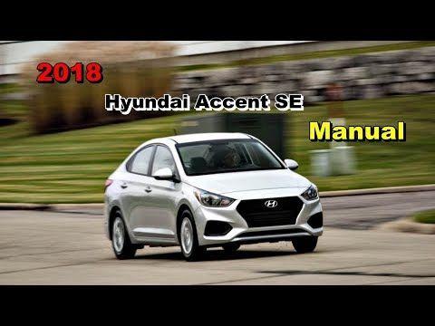 2018 Hyundai Accent SE Manual