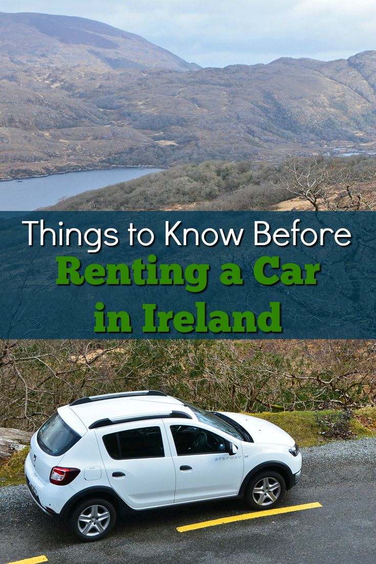 Renting A Car In Ireland What You Need To Know Rent A Car