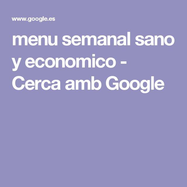 menu semanal sano y economico - Cerca amb Google