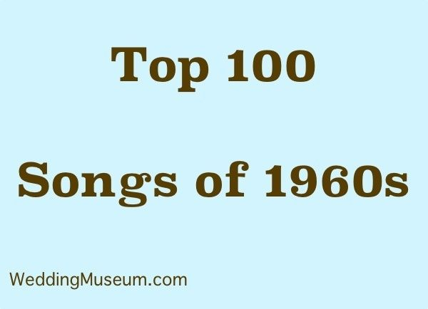 Best 1960s Music are a list of the most popular songs of the 1960s to hit the charts and become hits in American culture. Celebrate songs from the 1960s
