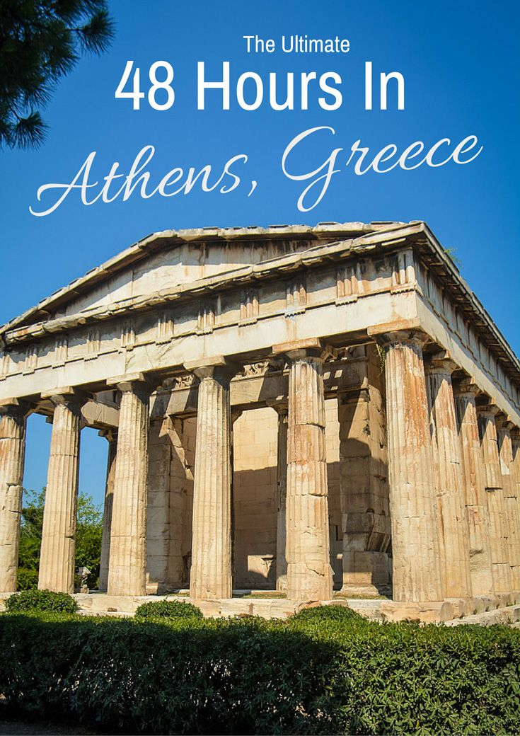 48 Hours In Athens, Greece: Everything You Need To Know