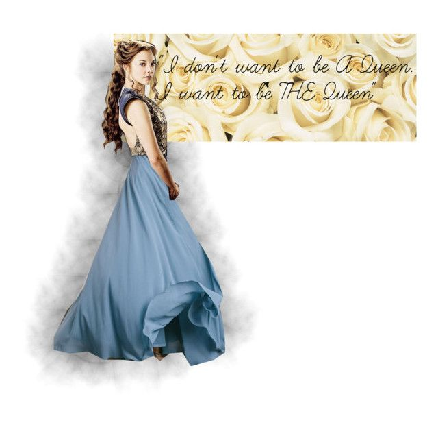"Margaery Tyrell - ""THE Queen"" by assassin-02 on Polyvore featuring art"