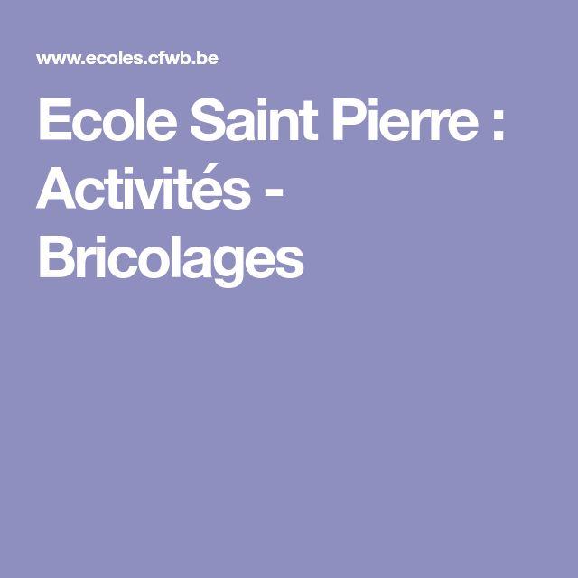 Ecole Saint Pierre : Activités - Bricolages