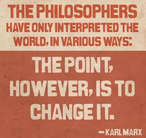 The Philosophers Have Only