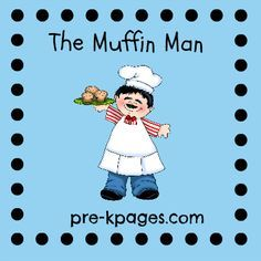The Muffin Man Nursery Rhyme Printables and Activities via www.pre-kpages.com