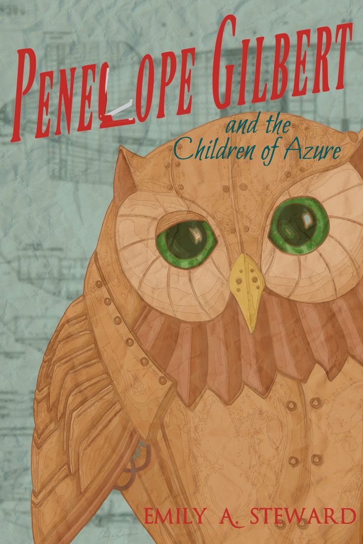 Penelope Gilbert And The Children Of Azure By Emily A Steward Quirky  Action Packed