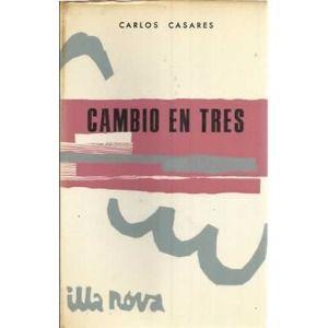 CAMBIO EN TRES. 1969. SIGNATURA: GP-414.  http://kmelot.biblioteca.udc.es/record=b1090611~S1*gag