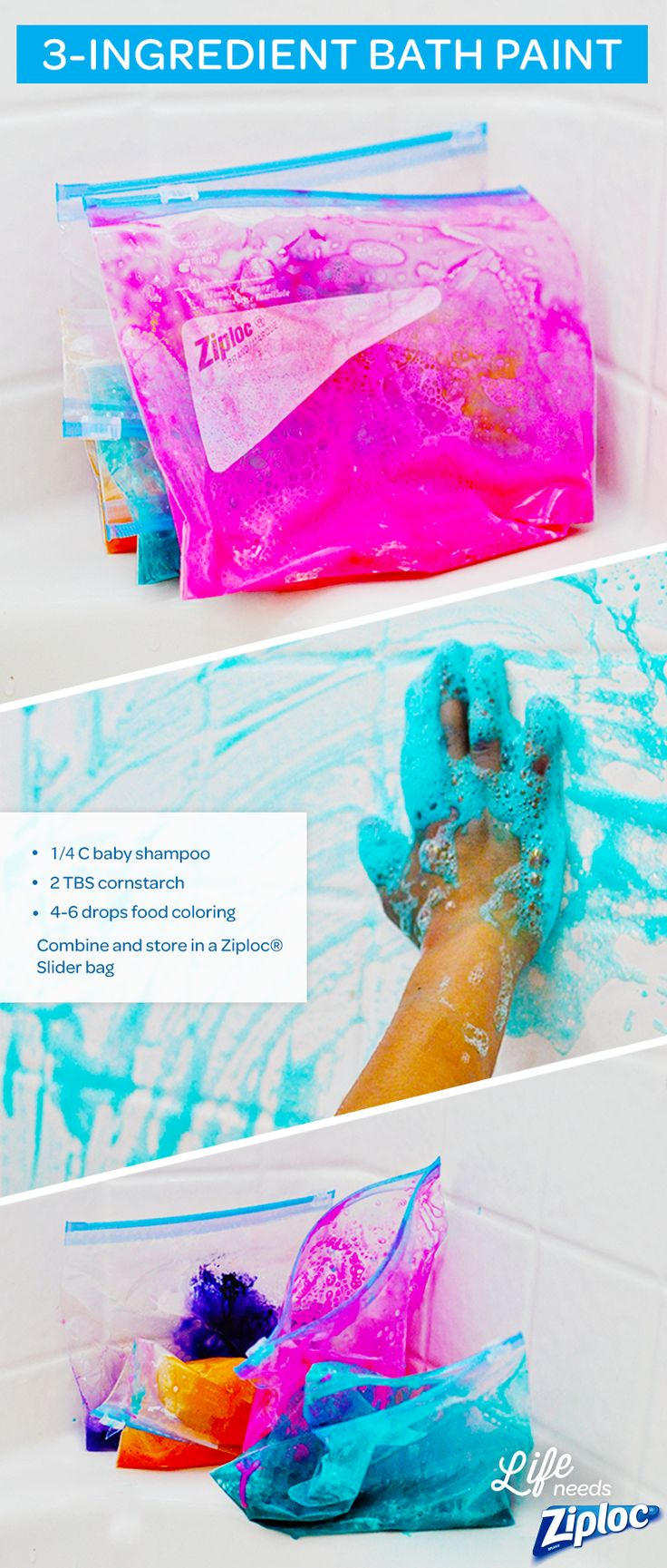 Super simple bath paints using 3 ingredients. Just mix up baby-safe shampoo, cornstarch, and food coloring in a Ziploc® Slider bag. This is such an awesome way to get your kids to enjoy bathtime and wind down at the end of the day. Plus, the slider bag keeps it from making a mess or drying out between baths.