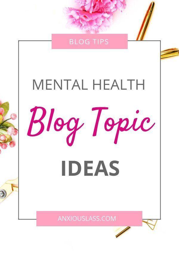 mental health blog topics