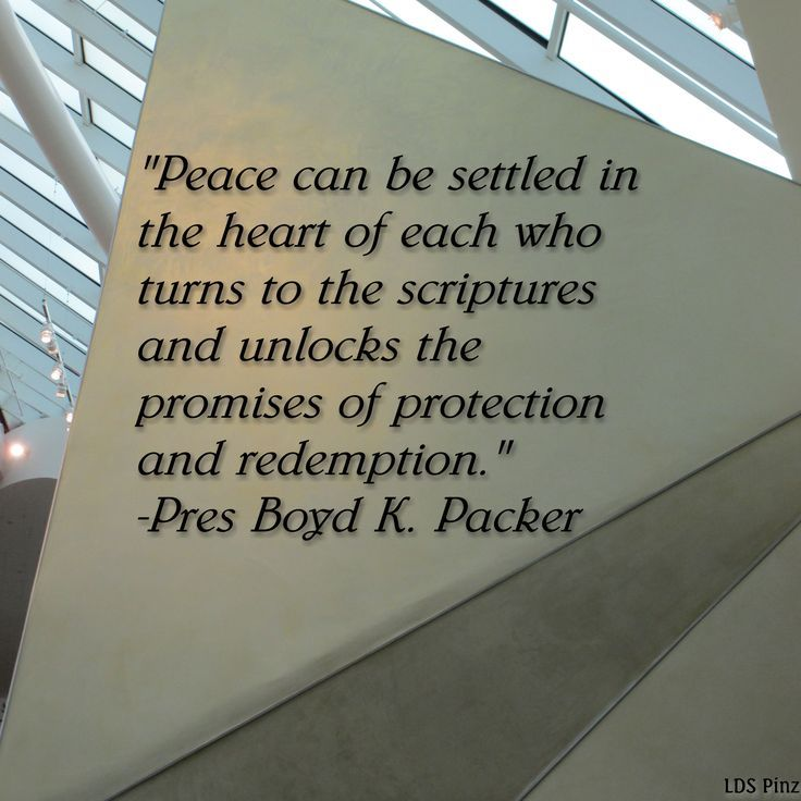 Lds Quotes On Peace: 17 Best Images About Pres. Boyd K. Packer On Pinterest