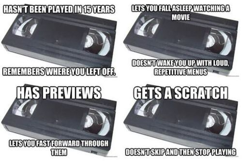 I know, right?! I miss VHSes...