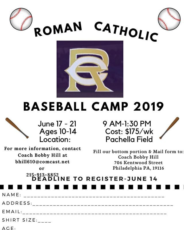 Pcl Coach Of The Year Bobby Hill Is Hosting His Annual Summer Baseball Camp The Deadline To Register I Roman Catholic High School Catholic High Roman Catholic