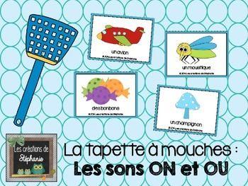 La tapette à mouches : Les sons ON et OU (Jeu de rapidité pour repérer le son demandé) Pour les élèves du préscolaire (maternelle) et de 1re année