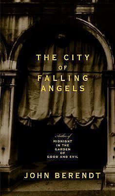 The City of Falling Angels by John Berendt (2005, Hardcover)