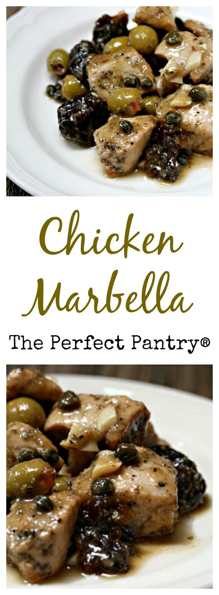 Chicken Marbella, an easy and always impressive party dish, from The Perfect Pantry.