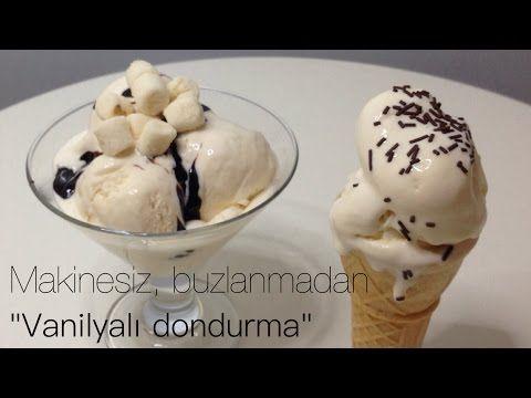 MAKİNESİZ BUZLANMADAN VANİLYALI DONDURMA YAPIMI - YouTube