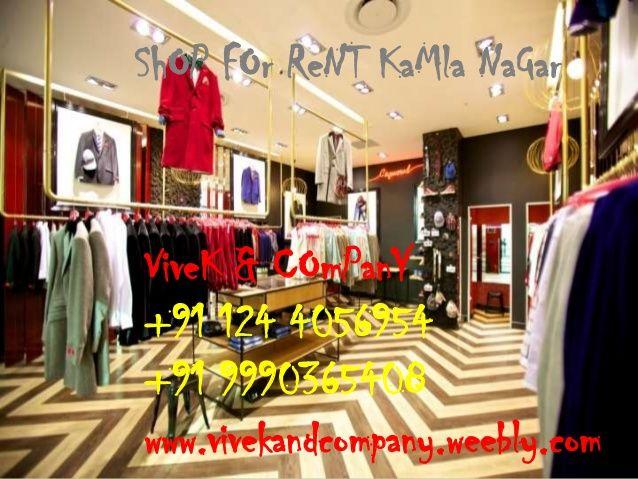 Showroom for Rent Kamla Nagar Delhi by 1244056954 via slideshare  VIVEK & COMPANY +91 124 4056954 +91 9990365408 www.vivekandcompany.weebly.com