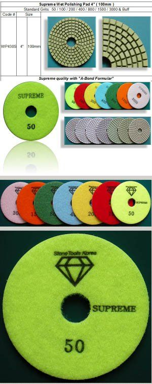 "Wet Polishing Pad ~ High End Supreme Standard 7 Steps  Supreme quality made of brand new ""A-Bond Formula"".  Made in Korea guarantees consistent high quality.  http://www.stonetools.co.kr/wet_polishing_pad_supreme.htm"