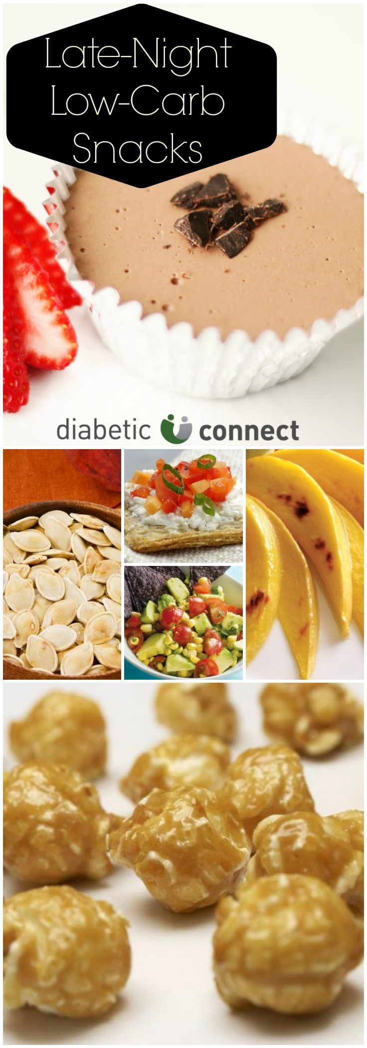 When the munchies strike at night, don't blow your blood sugar on high-carb snacks. Try these diabetic-friendly snacking options. Recipes include Caramel Popcorn, Chocolate Cheesecake, Fried Pickles, Pizza Bites and more. For more snack ideas visit www.diabeticconnect.com #snacks #diabetesdiet