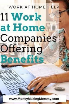 Top 11 Work at Home Companies Offering Benefits