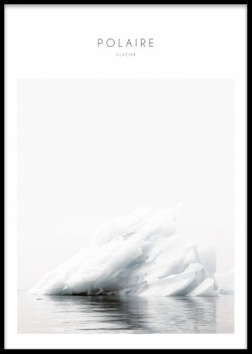 Polaire, poster. Poster med naturmotiv. Fin tavla med fotografi på isberg. Fin att sätta i svart tavelram och matcha med våra andra naturmotiv i samma serie med fotografier på natur som skog och berg. Trendiga posters med fotokonst och naturmotiv. Snygg och modern inredning.