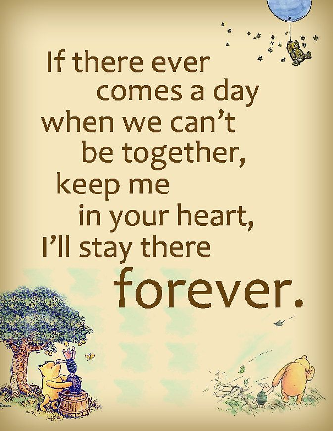 PRINTABLE Winnie The Pooh Forever Quote Poster. I absolutely love this quote, only because this is what I do everyday