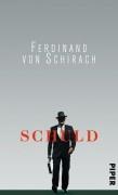 Ferdinand von Schirach - Schuld