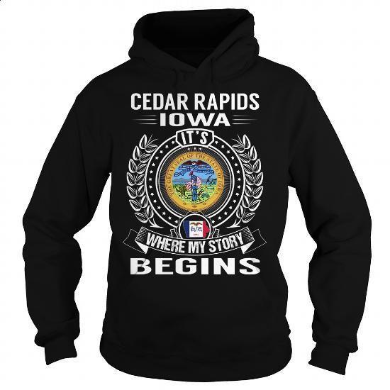 Cedar Rapids, Iowa Its Where My Story Begins - #cheap sweatshirts #zip hoodie. CHECK PRICE => https://www.sunfrog.com/States/Cedar-Rapids-Iowa-Its-Where-My-Story-Begins-105960224-Black-Hoodie.html?60505