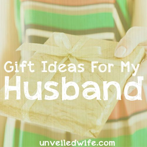 4 Guidelines For Gifts My Husband