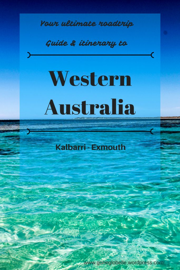 Ultimate how to travel roadtrip guide & itinerary  to Western Australia Kalbarri - Exmouth.