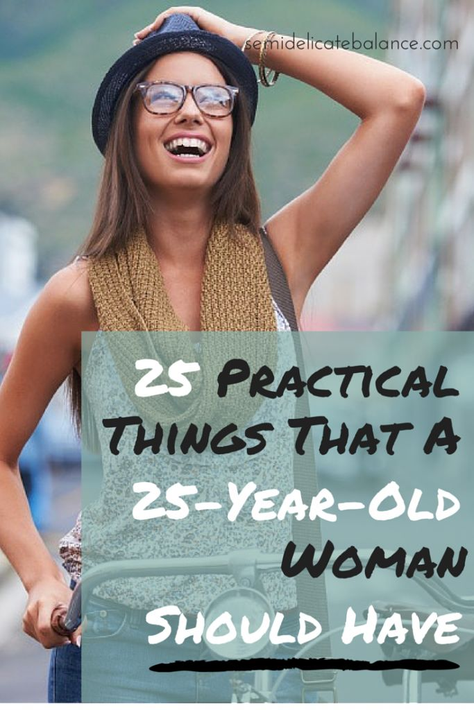 25 Practical Things that a 25-year-old should have... I got most of these, yay!