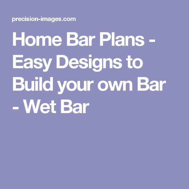 1000 Ideas About Home Bar Plans On Pinterest Bar Plans