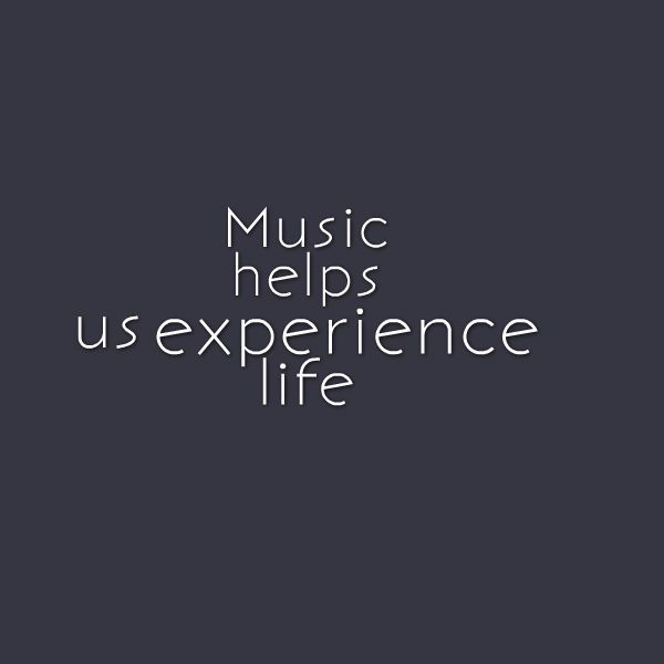 Music helps us experience life.  Visit http://readmysongreadmysoul.com