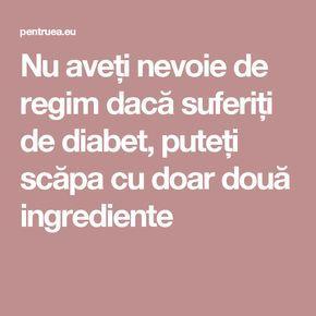 Nu aveți nevoie de regim dacă suferiți de diabet, puteți scăpa cu doar două ingrediente