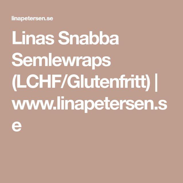 Linas Snabba Semlewraps (LCHF/Glutenfritt) | www.linapetersen.se