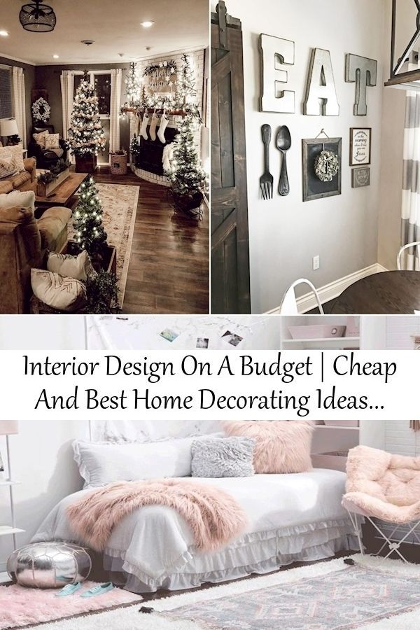 Interior Design On A Budget Cheap And Best Home Decorating Ideas Small Budget Living Room Ideas In 2020 Living Room On A Budget Home Decor Rustic Country Home