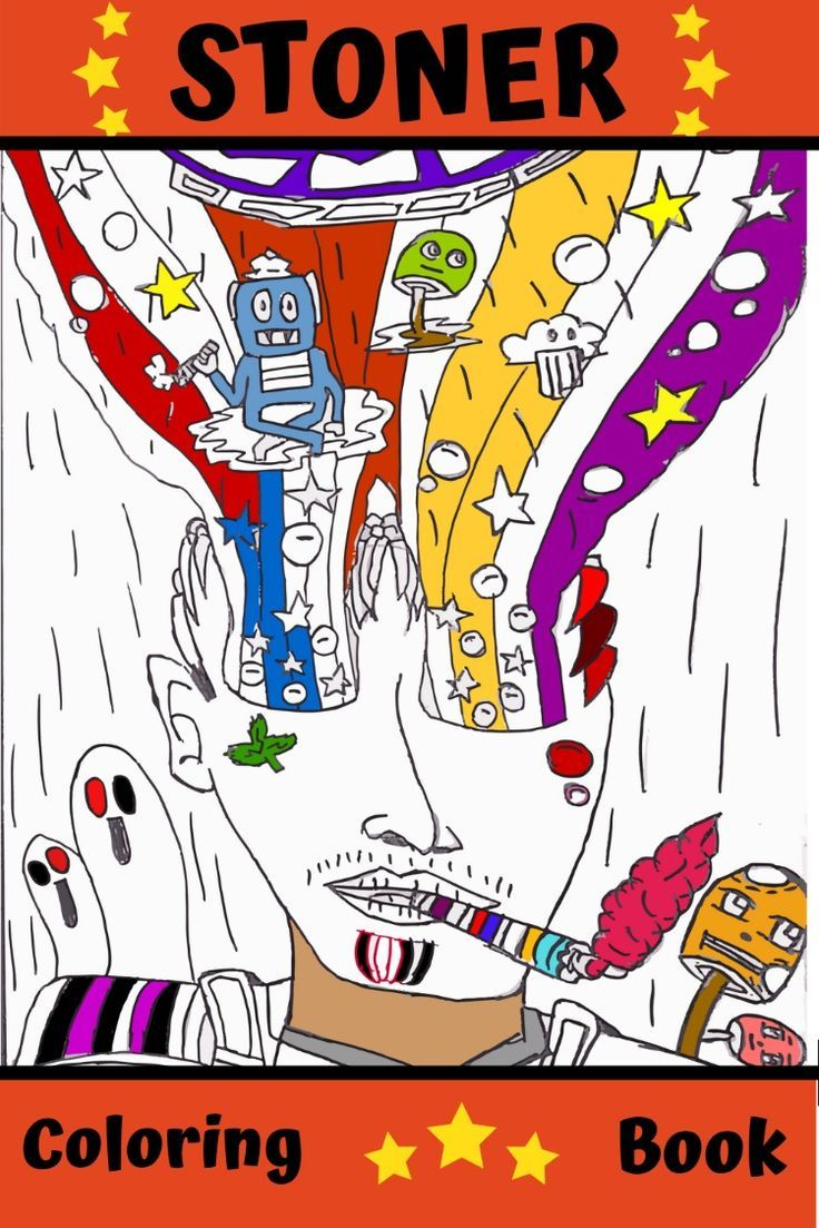 - Stoner Coloring Book For Adults : Stoner's Psychedelic Coloring