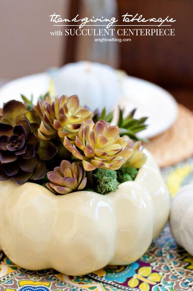 Thanksgiving Tablescape and DIY Succulent Centerpiece made with a #WorldMarket White Pumpkin Ceramic Open Baker
