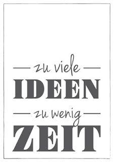 Zu viele Ideen; Zu wenig Zeit. german language
