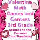 Valentine Math Games and Centers - 3rd Grade (Aligned to the Common Core)