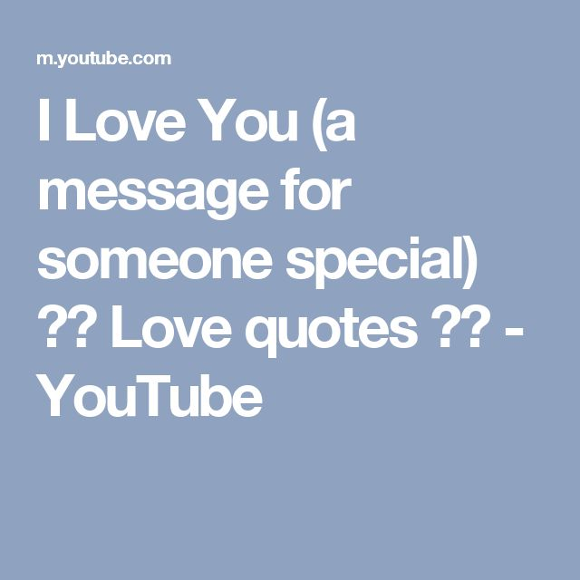 1000+ Someone Special Quotes On Pinterest