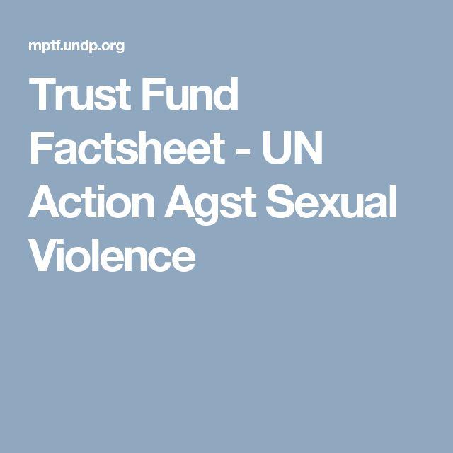 Trust Fund Factsheet - UN Action Agst Sexual Violence
