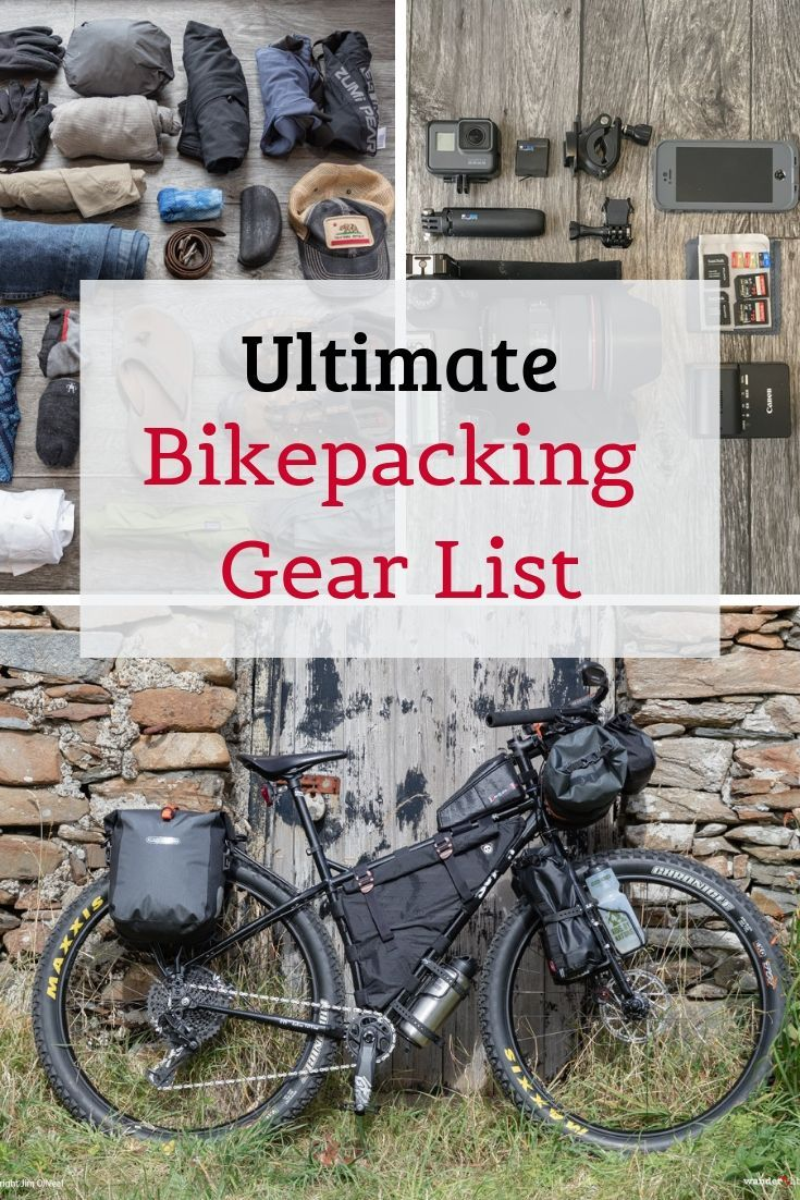 Complete Bikepacking Gear List Clothing Camping Tools And More Wander Libre Bikepacking Gear Bikepacking Bike Touring Gear