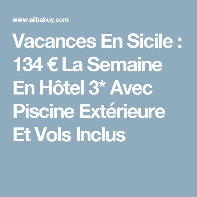 Vacances En Sicile : 134 € La Semaine En Hôtel 3* Avec Piscine Extérieure Et Vols Inclus