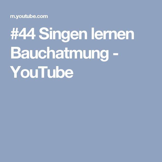 #44 Singen lernen Bauchatmung - YouTube